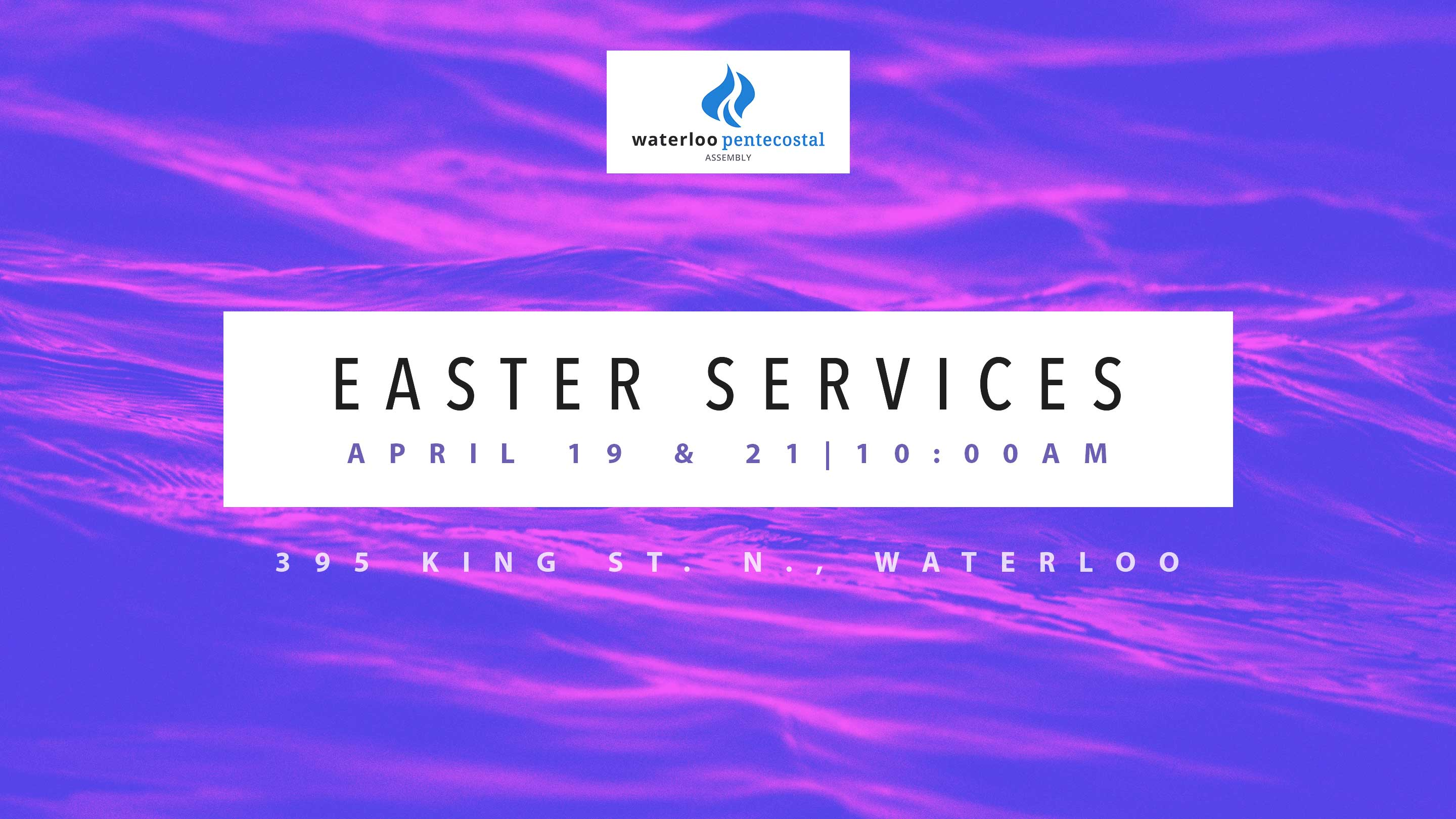 easter services, April 19 and 21 at 10:00am